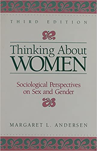 Thinking about woman sociological perspective on sex and gender