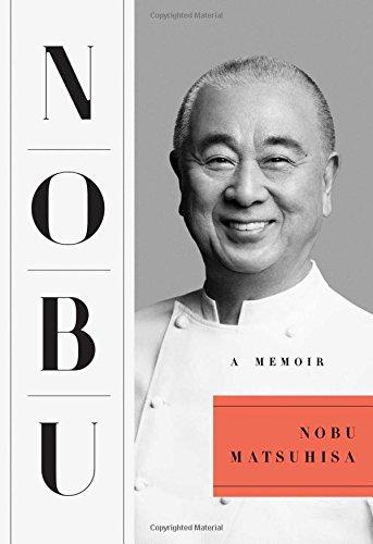 Nobu: A Memoir by Nobu Matsuhisa