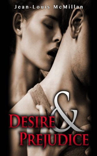 Book: DESIRE & PREJUDICE by Jean-Louis McMillan