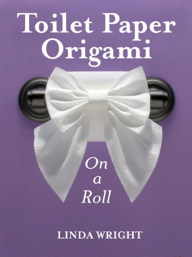 Toilet Paper Origami on a Roll: Decorative