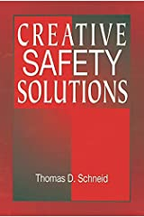 Creative Safety Solutions (Occupational Safety & Health Guide Series Book 18) Kindle Edition