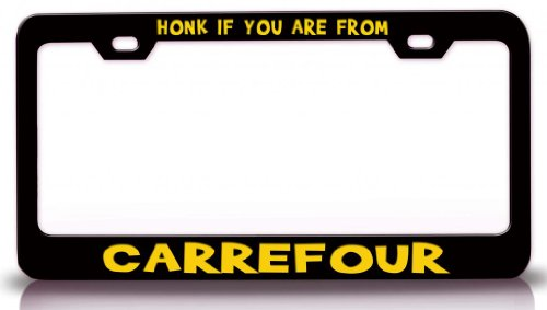 honk-if-you-are-from-carrefour-haiti-cities-of-the-world-steel-metal-license-plate-frame-bl-64