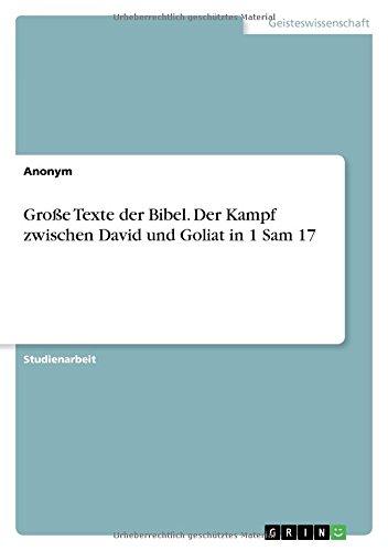 Read Online Große Texte Der Bibel. Der Kampf Zwischen David Und Goliat in 1 Sam 17 (German Edition) ebook