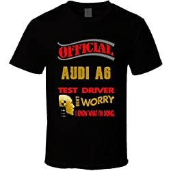 Audi A6 official Test Driver Funny T shirt M Black