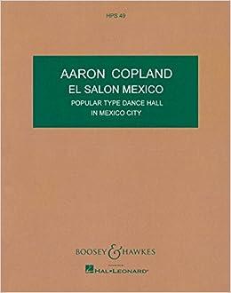 Aaron Copland: El Salon Mexico / アーロン・コープランド: エル・サロン・メヒコ 楽譜