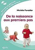 De la naissance aux premiers pas (ENFANCE & PAREN) (French Edition)
