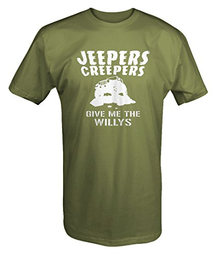 Jeepers Creepers give me the Willys JEEP Wrangler Custom T shirt - -