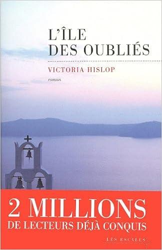 Victoria Hislop - L'Ile des oubliés sur Bookys