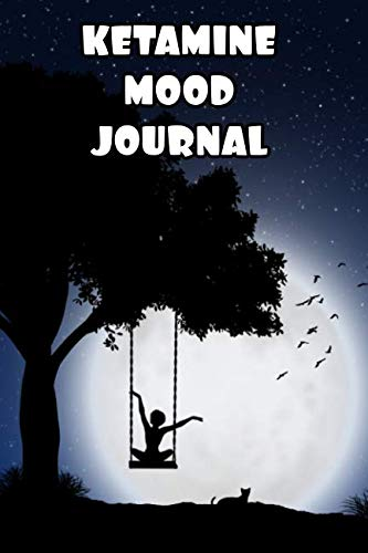 Price comparison product image Ketamine Mood Journal: Mental Health Daily Tracker Prompt Journal / A Daily Mood,  Fitness & Health Tracker & Self Care Journal for Women and Men. V5