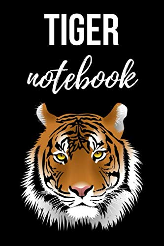 Tiger Notebook: Cute Journal / Notepad / Diary, Gifts For Tiger Lovers (Lined, 6
