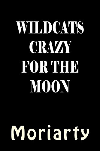Wildcats crazy for the Moon