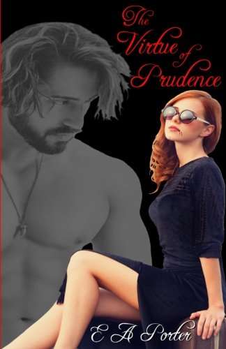 The Virtue Of Prudence (The Prudence McDaniel Series) (Volume 2)