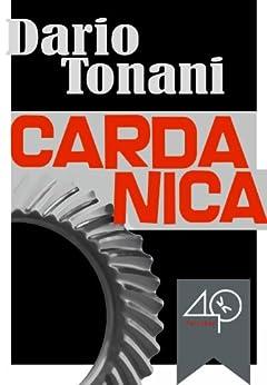 Cardanica (A Steampunk Nightmare) (World-9 Book 1) by [Tonani, Dario]