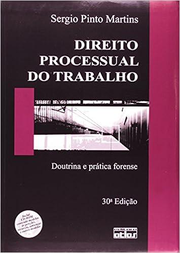 Book Direito Processual Do Trabalho. Doutrina E Prática Forense (Em Portuguese do Brasil)