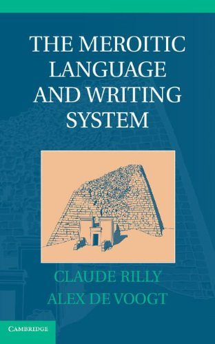The Meroitic Language and Writing System by Cambridge University Press