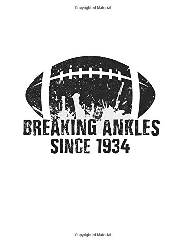 Read Online Breaking Ankles Since 1934: Basketball Birthday Notebook V3 ebook