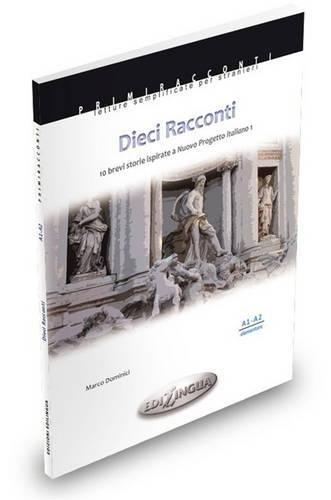 Nuovo Progetto Italiano: Dieci Racconti (Level A1-A2) (Italian Edition)