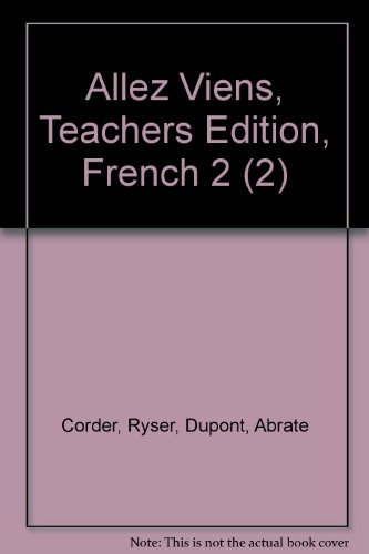 Allez Viens, Teachers Edition, French 2 (2)