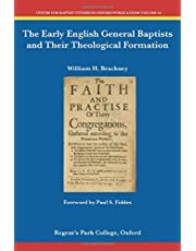 The Early English General Baptists and Their Theological Formation