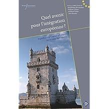 Quel avenir pour l'intégration européenne? (Droit) (French Edition)