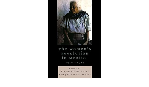 Amazon the womens revolution in mexico 1910 1953 latin amazon the womens revolution in mexico 1910 1953 latin american silhouettes 9780742537316 stephanie mitchell patience a schell fandeluxe Images