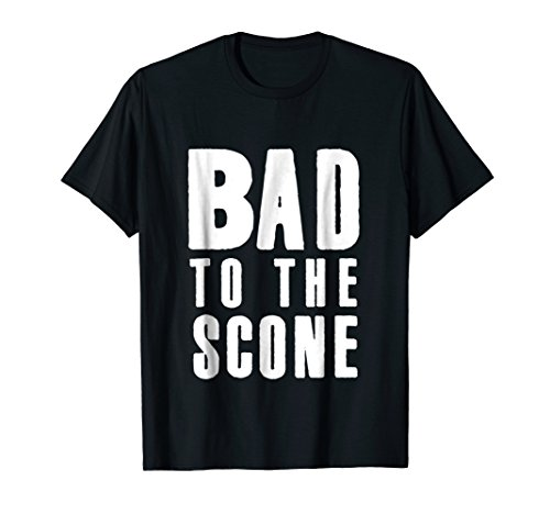 (Funny Baking Shirt Men Women Bad Scone Baker Tee Gift Idea )
