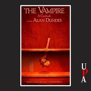 The Vampire: A Casebook Audiobook