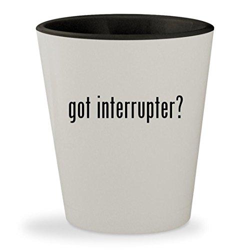 got interrupter? - White Outer & Black Inner Ceramic 1.5oz Shot Glass