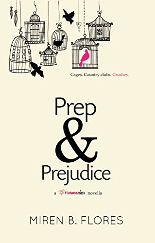 Prep and Prejudice by [Flores, Miren B.]