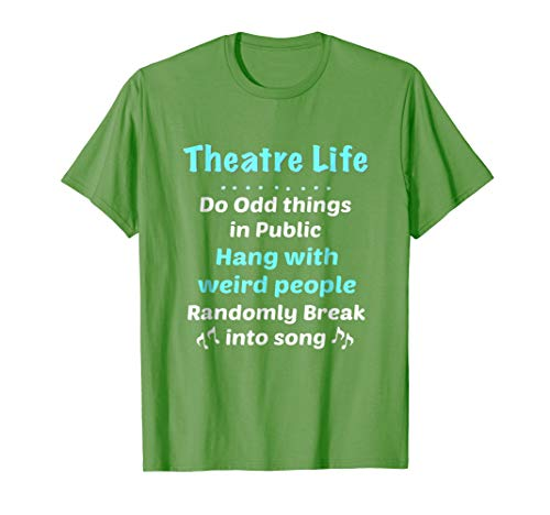 Theatre Shirt Broadway Gifts Actor Musical Lover Thespian