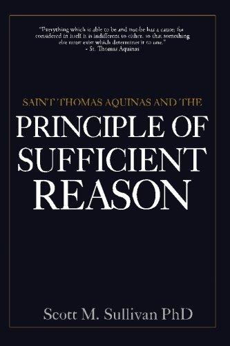 Saint Thomas Aquinas And The Principle Of Sufficient Reason