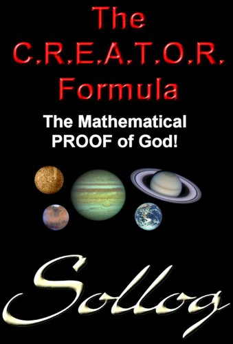 Book: CREATOR Formula Proof of GOD Intelligent Design Creationism by Sollog by Sollog Adoni