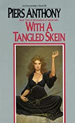 With a Tangled Skein (Incarnations of Immortality Book 3)