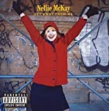 Get Away From Me by Nellie Mckay (2005-01-18)