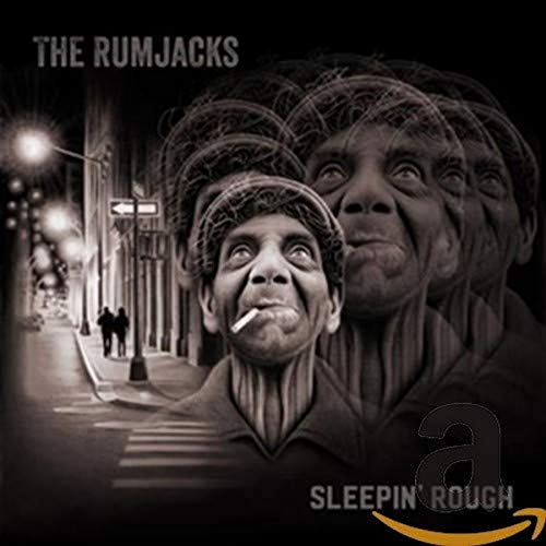 Sleepin Rough The Rumjacks