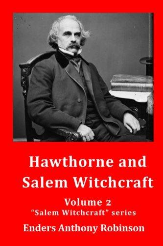 Hawthorne and Salem Witchcraft (Volume 2)