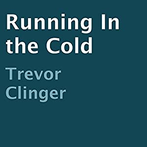 Running in the Cold Audiobook
