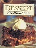 Dessert, the Grand Finale, Sedgewood Press Staff, 0696025507