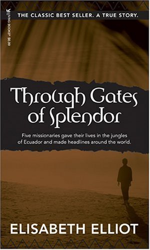 Image of Through Gates Of Splendor: 40th Anniversary Edition
