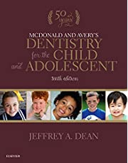 McDonald and Avery's Dentistry for the Child and Adolescent