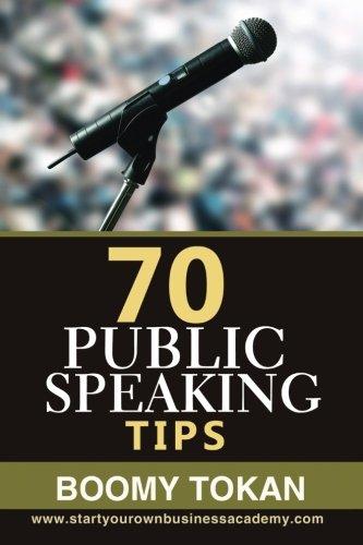 70 Public Speaking Tips ((Beginner's Guide)) pdf
