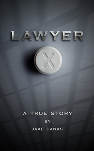 LAWYER X: A True Story cover