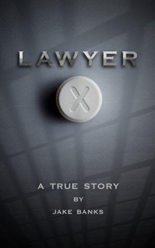 LAWYER X: A True Story