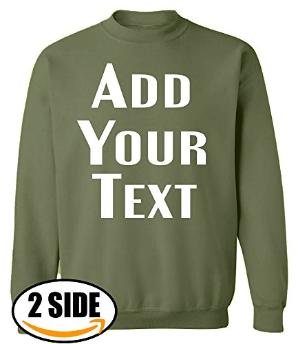 Valentine Sweatshirt Name (TEEAMORE Men Women Custom Crewneck Sweatshirts, Add Your Text, Team Name Number Military Green)