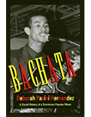 Bachata: A Social History of a Dominican Popular Music