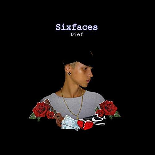 Six Faces [Explicit]