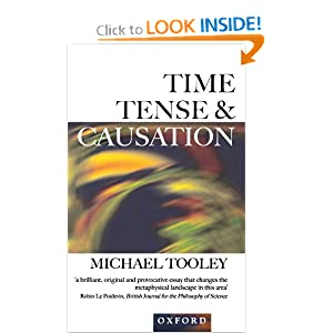 Time, Tense, and Causation Michael Tooley