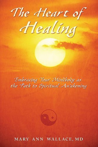 - The Heart of Healing: Embracing Your Mindbody as the Path to Spiritual Awakening
