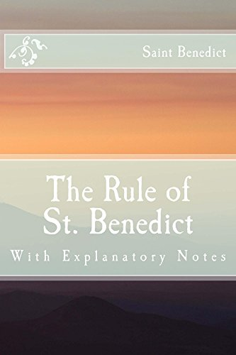 The rule of st benedict with explanatory notes kindle edition by the rule of st benedict with explanatory notes by benedict saint fandeluxe Gallery