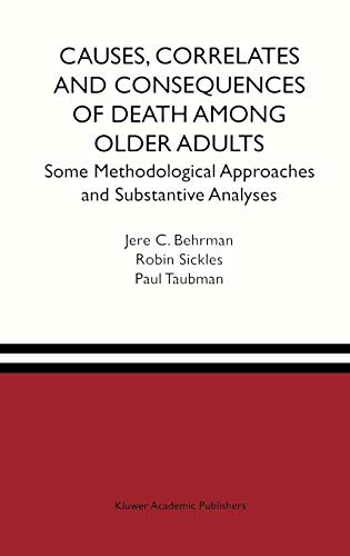 Causes, Correlates and Consequences of Death Among Older Adults: Some Methodological Approaches and Substantive Analyses